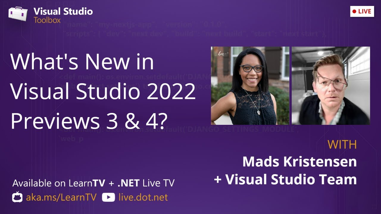 Download Visual Studio Toolbox Live - What's New in Visual Studio 2022 Previews 3 & 4?
