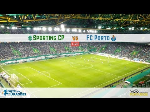 Relato do Sporting CP vs FC Porto