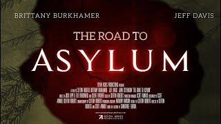 The Road to Asylum