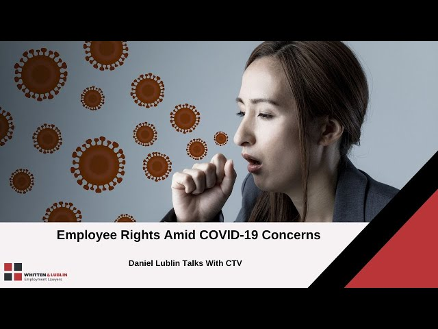 Understand Your Work Rights Amid COVID-19 Concerns