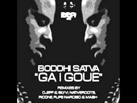 Boddhi Satva - Ga I Goue (Main Mix)