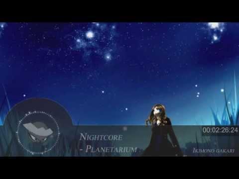 nightcore planetarium ikimono gakari
