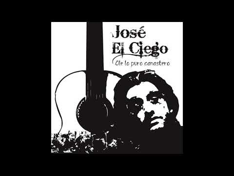 José el Ciego *Cañaverales*