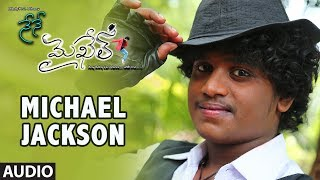 Michael Jackson Full Song Audio || Nene Michael || Rohit Chandra, Shraya, Ravi | Telugu Songs 2017