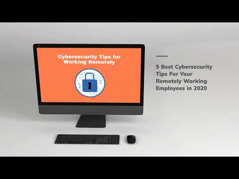 5 Best Cybersecurity Tips and Tricks for Working From Home Employees
