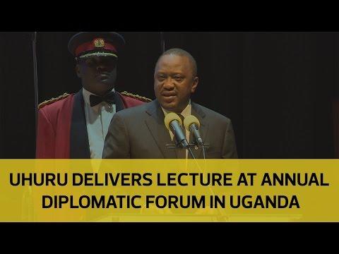 Uhuru delivers lecture at Annual Diplomatic Forum in Uganda
