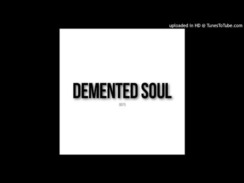 Demented Soul - Emphathy (Original Imp5 Mix)