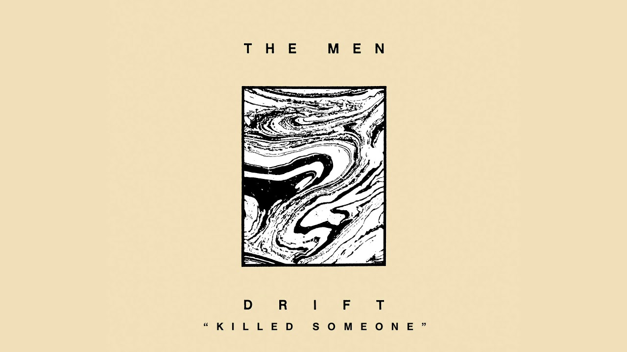 the-men-killed-someone-official-audio-sacred-bones-records