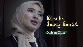 Salsha Chan - Kisah Sang Rosul (Official Music Video)