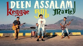 Video Deen Assalam Reggae Bob Marley Style!! - Cover by 3WAY ASISKA download MP3, 3GP, MP4, WEBM, AVI, FLV Agustus 2018