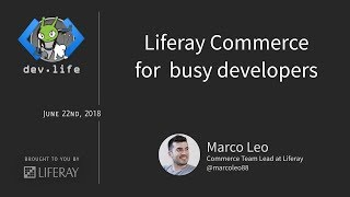 Liferay Commerce for busy developers