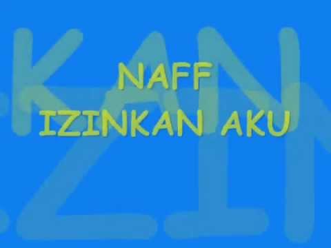 Naff - Izinkan Aku