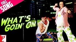 Whats Goin' On - Full Song | Salaam Namaste | Saif Ali Khan | Preity Zinta | Kunal | Sunidhi