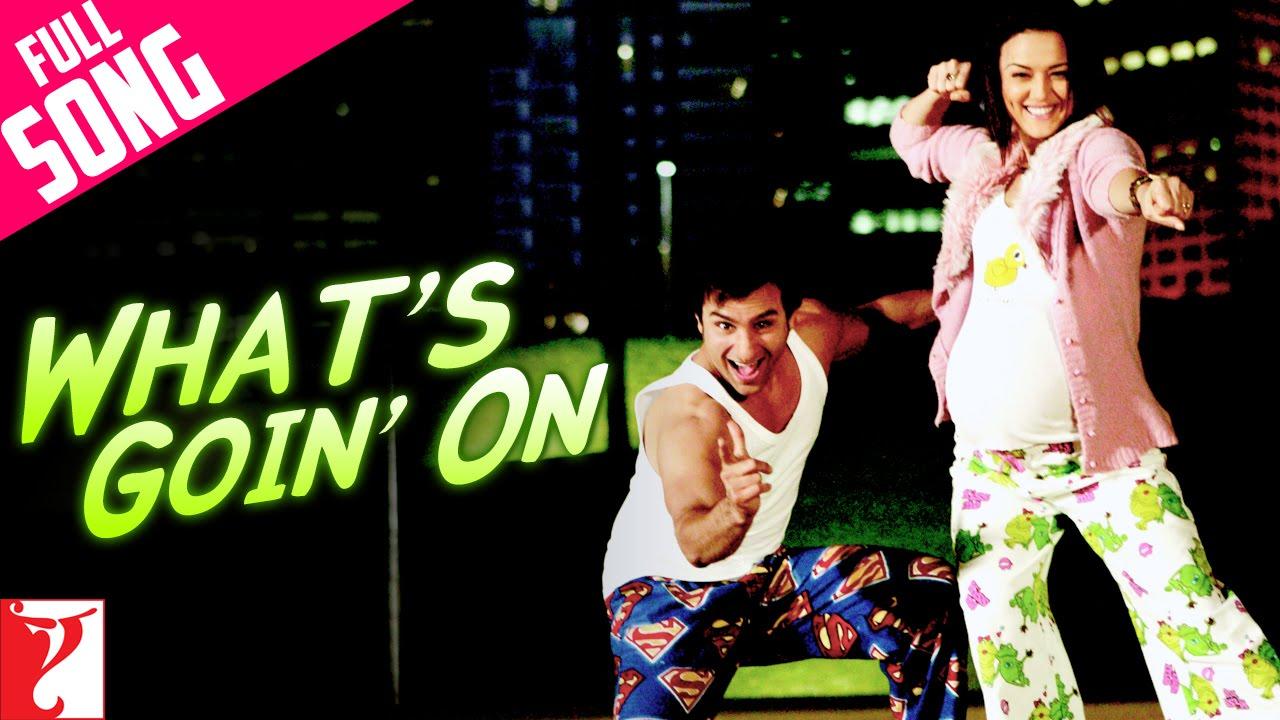 Download Whats Goin' On - Full Song | Salaam Namaste | Saif Ali Khan | Preity Zinta | Kunal | Sunidhi