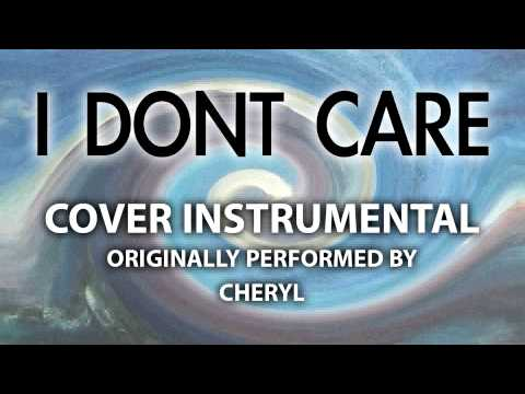 I Don't Care (Cover Instrumental) [In the Style of Cheryl]
