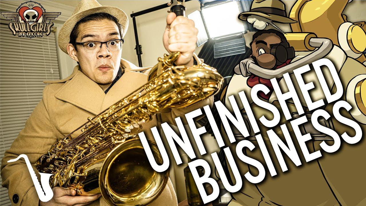 Download Skullgirls Encore: Unfinished Business (Under the Bridge) Jazz Arrangement