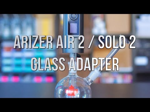Arizer Air 2 / Solo 2 Glass Adapter - Product Demo | GWNVC's Vaporizer Reviews