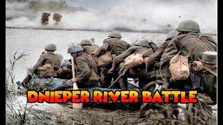DNIEPER RIVER BATTLE - World War 2