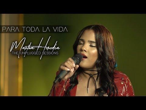 Martha Heredia - Para Toda La Vida [Unplugged Video]
