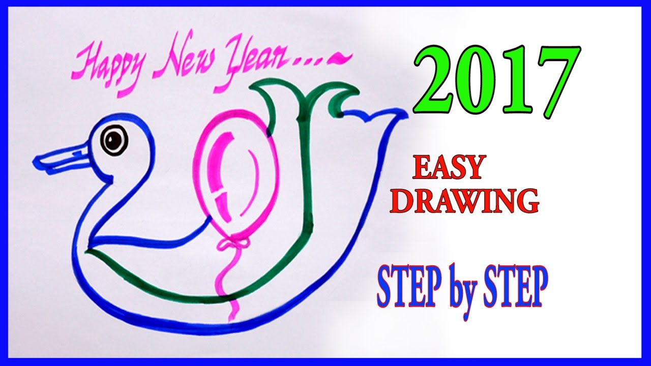 2017 Happy New Year Easy Drawing Step By Step Art Tutorials For Kids