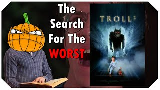 Troll 2 - The Search For The Worst - IHE