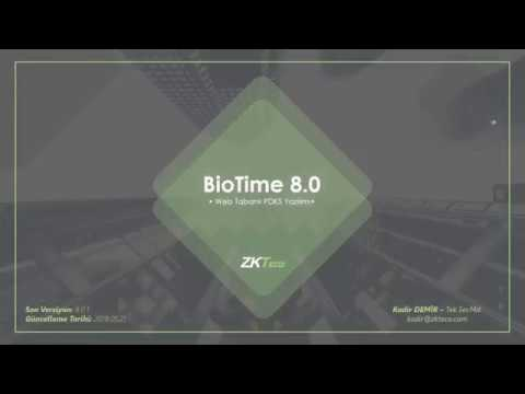 ZKTeco Türkiye BioTime 8.0 Webinar (Ayarlar ve Aklınıza Takılanlar)