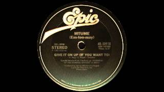 Mtume - Give It On Up (If You Want To) Epic Records 1980