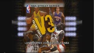 NBA Street Series Vol. 3 (Subtitulado en Español)