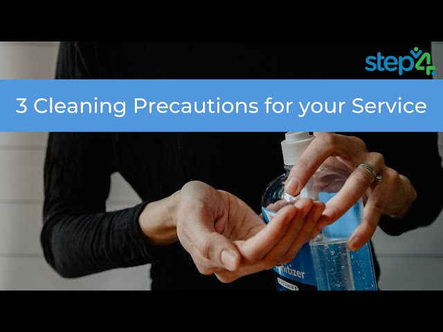 Top Tips: 3 Cleaning Precautions for your Service