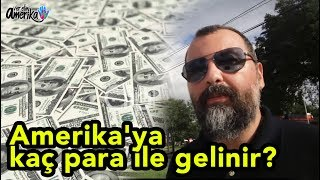 Amerika'ya Kaç Para Ile Gelinir?  - Amerika Vlog #15