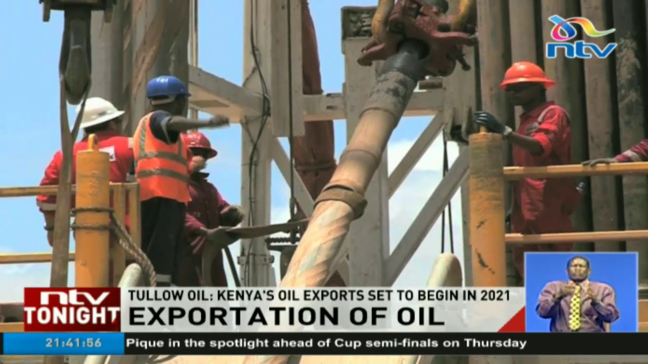 Kenya's oil exports set to begin in 2021- Tullow oil