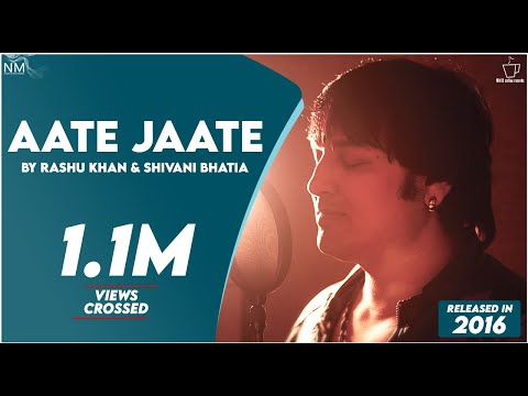 Aate Jaate (Cover) Feat. Rashu Khan & Shivani Bhatia ll Official Video ll Namyoho Studios ll