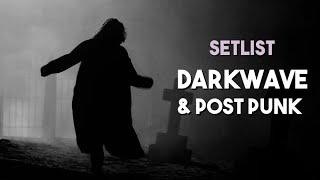 Setlist - Darkwave & Post Punk (Músicas Góticas para Dançar)