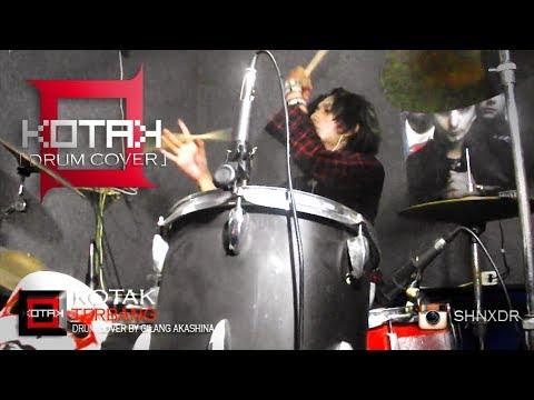 KOTAK - TERBANG [ Drum Cover ] By Gilang Akashina