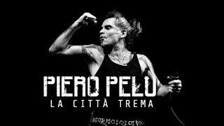 La città trema - Piero Pelù