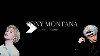 Agust D & Jimin - Tony Montana [Lyrics]