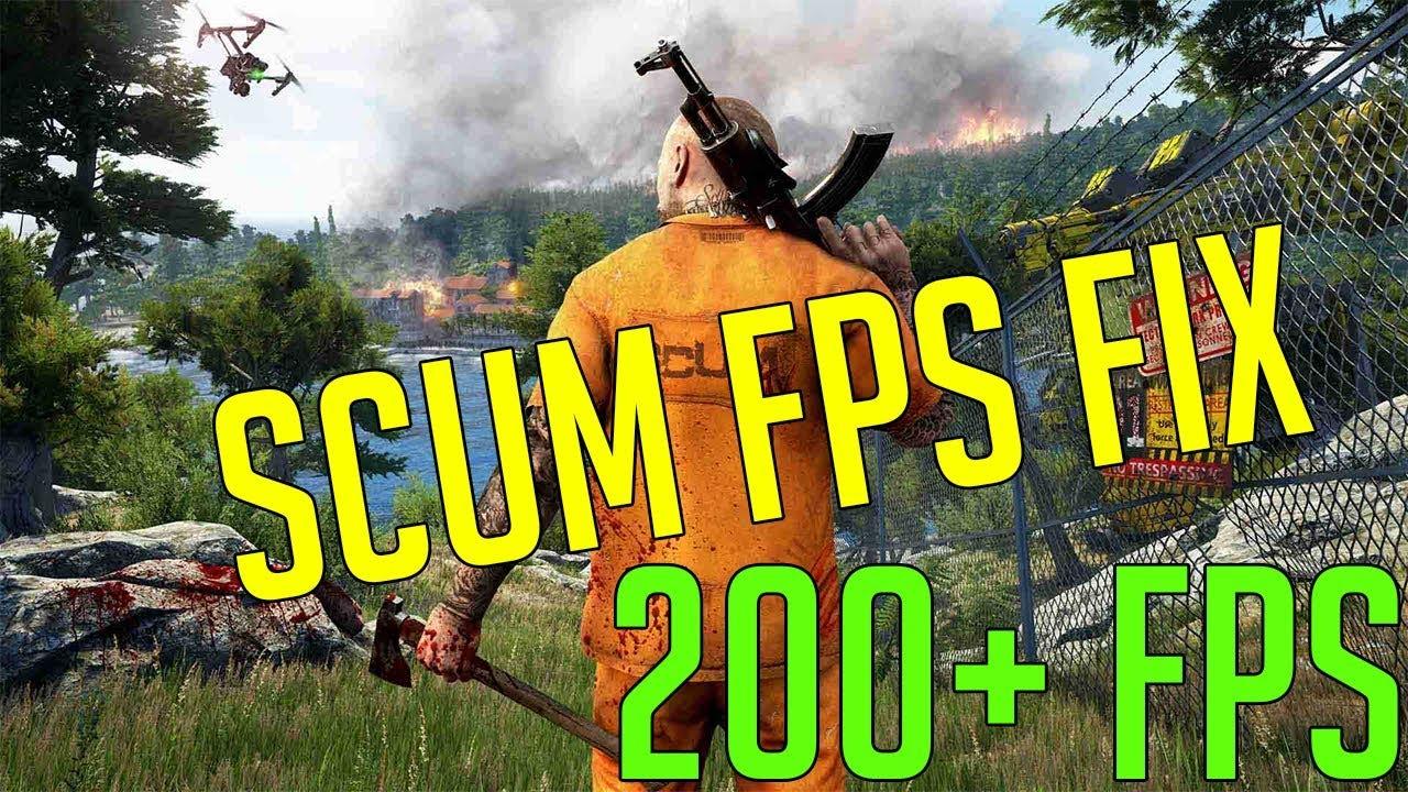 Scum Fps Fix