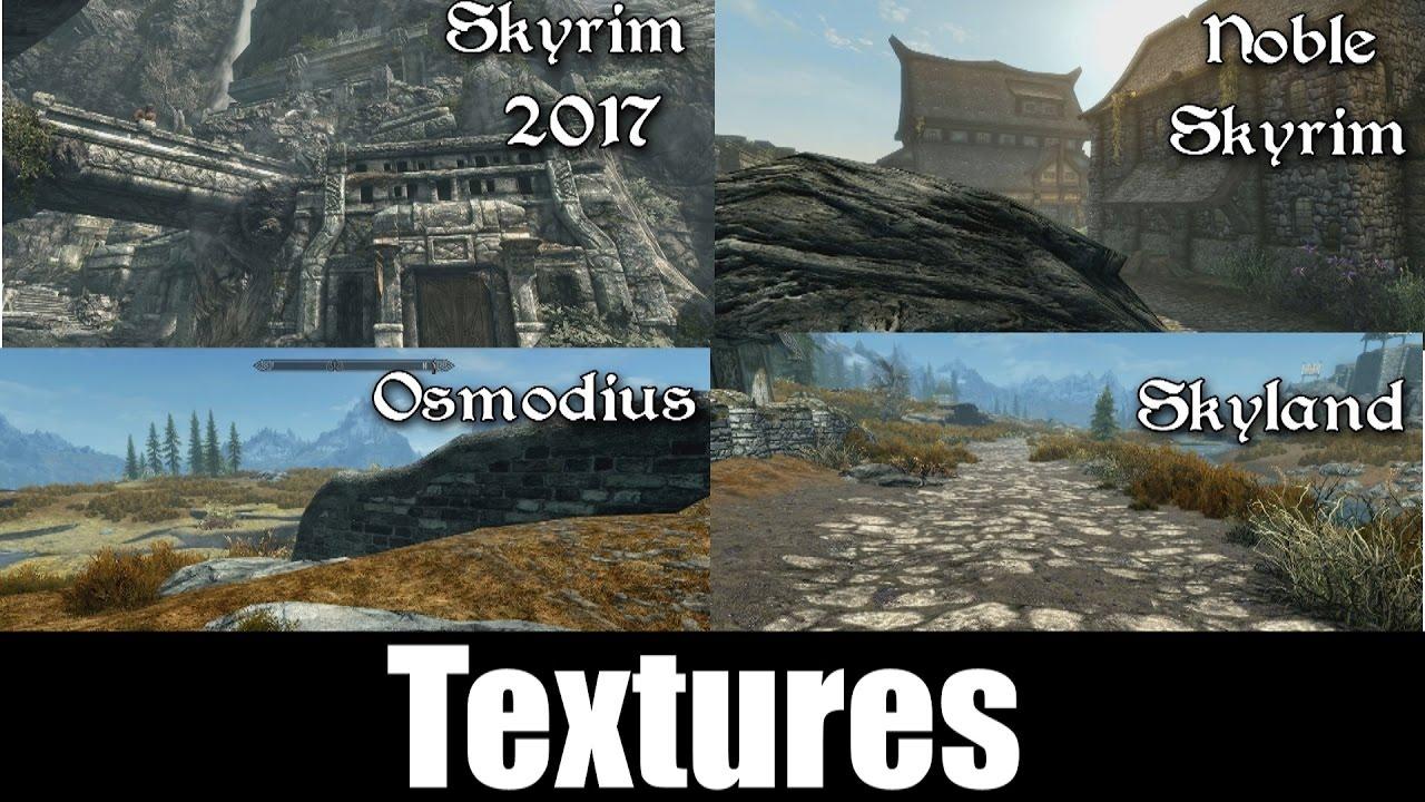 Skyrim Special Edition MODDED Textures | Noble Skyrim vs  Skyrim 2017 vs   Skyland vs  Osmodius