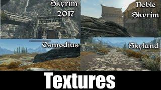 Skyrim Special Edition MODDED Textures  | Noble Skyrim vs. Skyrim 2017 vs. Skyland vs. Osmodius