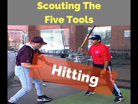 Scouting The Five Tools Hitting