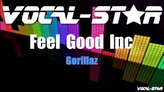 Gorillaz - Feel Good Inc (Karaoke Version) with Lyrics HD Vocal-Star Karaoke