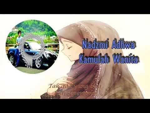 Nadzmi Adhwa - Kamulah Wanita (Lirik) ★Nightcore★