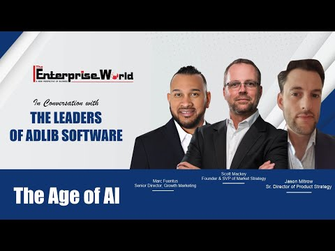 In Conversation with Leadership of Adlib Software | The Age of AI | The Enterprise World
