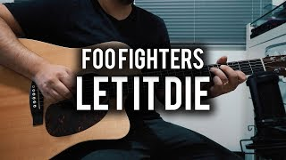 Foo Fighters - Let it Die - Guitar Cover - Fender Chris Shiflett - Martin DCPA4