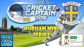 Cricket Captain 2016 - County Cricket (Durham) -  Episode 11: SOMERSET!