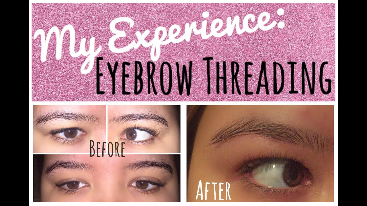 Eyebrow Threading Experience Before After Pain Process