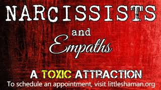The Narcissist And The Empath: A Toxic Attraction