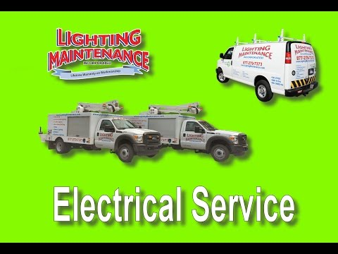 Electrical Service - Lighting Maintenance Inc.