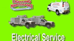 Electrical Service - Lighting Maintenance Inc.