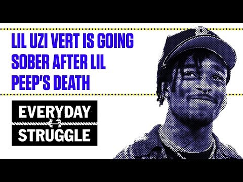 Lil Uzi Vert Is Going Sober After Lil Peep's Death | Everyday Struggle